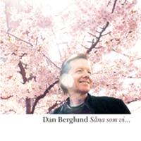 Dan Berglund - Såna som vi