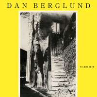 Dan Berglund -  Vildmarken