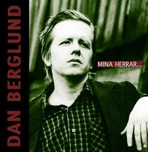Dan Berglunds samlingsalbum Mina herrar...